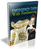 Thumbnail Emergency Cash With Freelancing + RR,Squeeze Page,Graphics